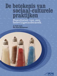 De betekenis van sociaal-culturele praktijken