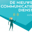 De nieuwe communicatiedienst